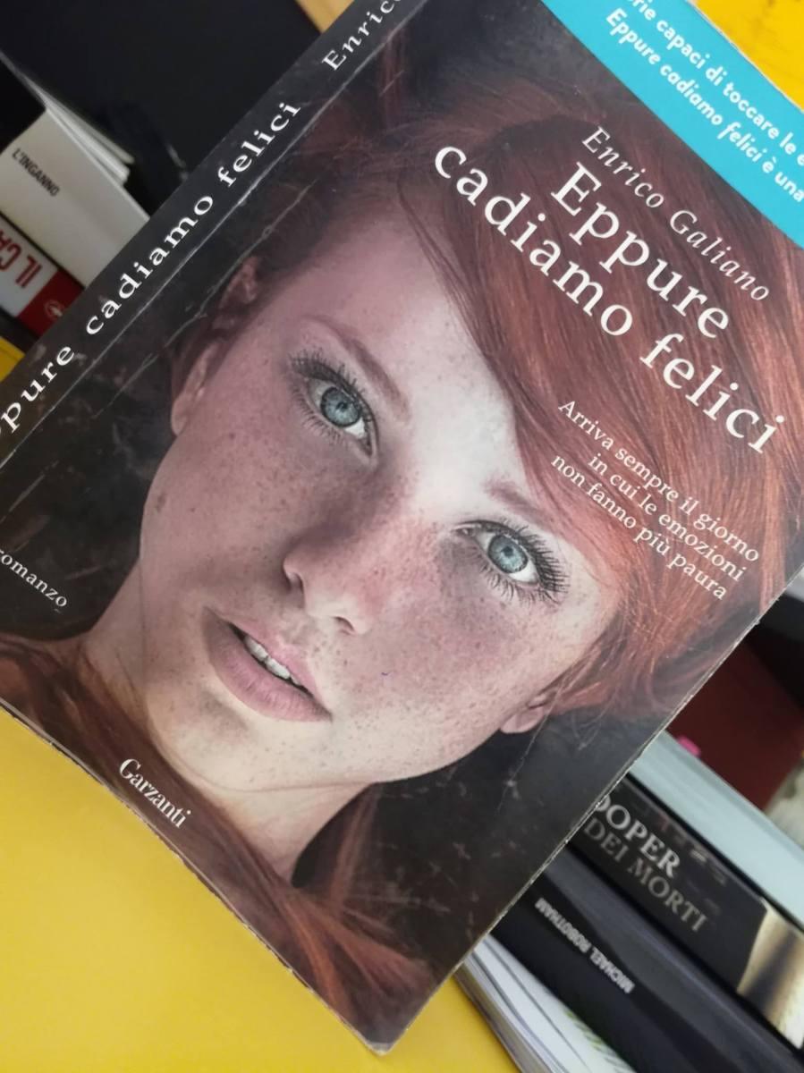 """Recensione di """"Eppure cadiamo Felici"""" di Enrico Galiano"""